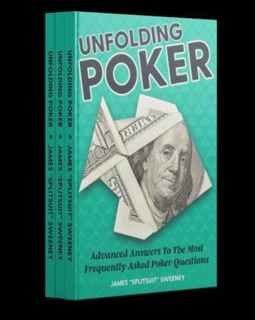 Unfolding Poker
