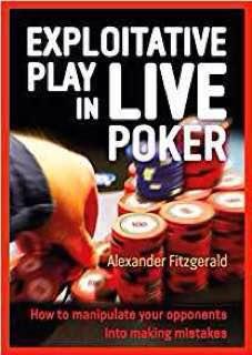 Exploitative Play in Live Poker نويسنده